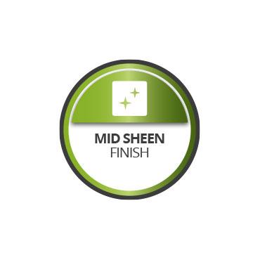 Mid sheen finish
